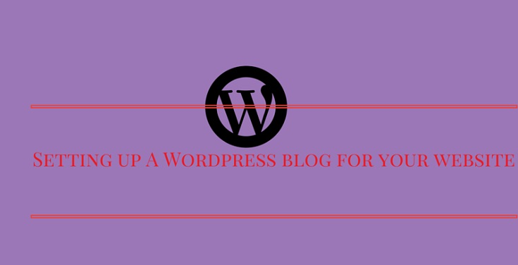 An Essential Guide to Setting up a WordPress blog