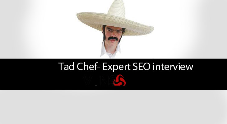 Talking SEO – Interview with Tad Chef
