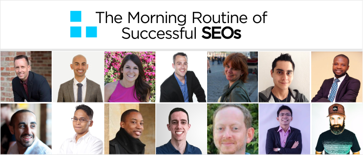 The Morning Routine of The Most Successful SEOs'