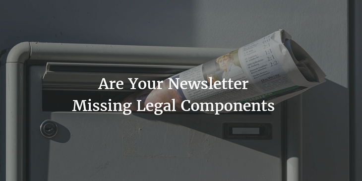 missing legal component of a newsletter