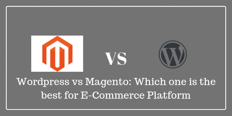 magneto vs wordpress: which is best for ecommerce