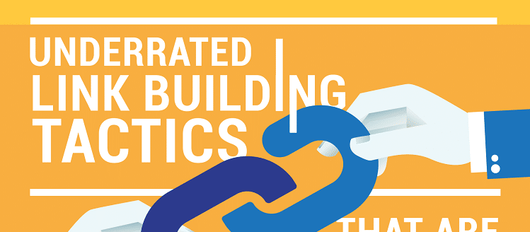 underrated link building tactics that works